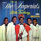 We Are The Imperials + Shades Of The 40's + 6 Bonus Tracks by Little Anthony & The Imperials (2014-10-21)