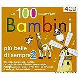 Le 100 Canzoni Vol.2 Piu Belle Per Bambini