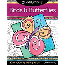 Zenspirations Birds and Butterflies: Create, Color, Pattern, Play!