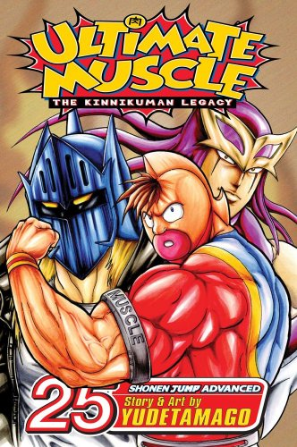 ULTIMATE MUSCLE 25 (Ultimate Muscle: The Kinnikuman Legacy)