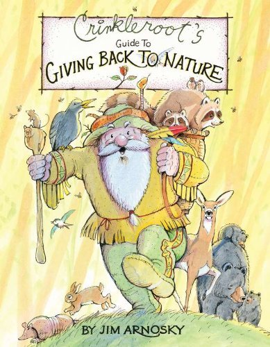 crinkleroots-guide-to-giving-back-to-nature-by-jim-arnosky-2012-03-15