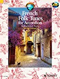 French Folk Tunes for Accordion - 45 Traditional Pieces - Schott World Music Series - Accordion - edition with CD - ( ED 13445 )