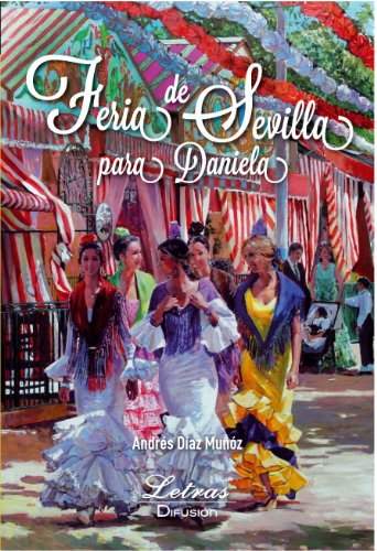 Feria de Sevilla para Daniela