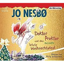 Doktor Proktor und das beinahe letzte Weihnachtsfest (Die Doktor-Proktor-Lesungen, Band 5)