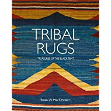 Tribal Rugs Treasures of the Black Tent