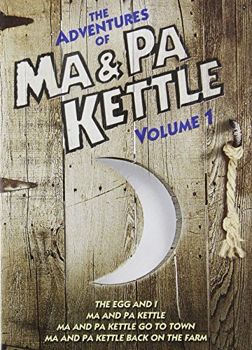 The Adventures of Ma & Pa Kettle: Volume One (The Egg and I / Ma and Pa Kettle / Ma and Pa Kettle Go to Town / Ma and Pa Kettle Back on the Farm) by Marjorie Main -