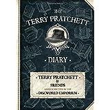 The Terry Pratchett Diary: Mind How You Go...