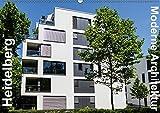 Heidelberg 2017 - Moderne Architektur (Wandkalender 2017 DIN A2 quer): Lernen Sie die moderne Seite von Heidelberg kennen. (Monatskalender, 14 Seiten ) (CALVENDO Orte)