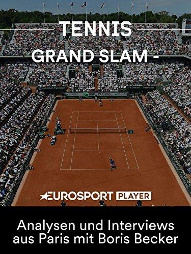 Tennis: French Open 2018 - Matchball Becker - Analysen und Interviews aus Paris mit Boris Becker