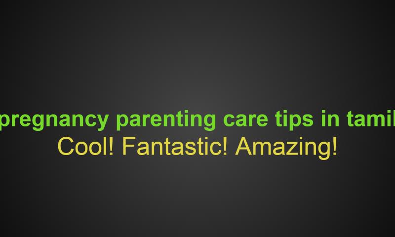 pregnancy parenting care tips in tamil: Amazon co uk