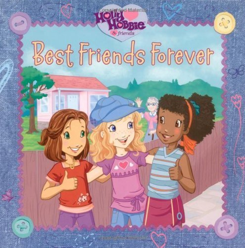 best-friends-forever-holly-hobbie-friends-by-sonali-fry-2007-09-11
