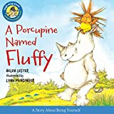 Porcupine Named Fluffy (Laugh-Along Lessons)