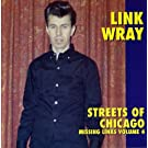 Missing Links Vol.4: Streets of Chicago