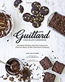 Guittard Chocolate Cookbook: Decadent Recipes from San Francisco's Premium Bean-to-Bar Chocolate Company by Amy Guittard (2015-08-18)