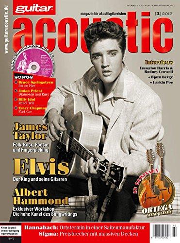 guitar acoustic 3 2013 mit CD - Elvis Presley - Interviews - Akustikgitarre Workshops - Akustikgitarre Playalongs - Akustikgitarre Test und Technik - Akustikgitarre Noten