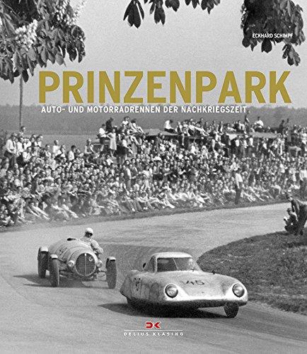 Prinzenpark: Die ersten Auto- und Motorradrennen der Nachkriegszeit
