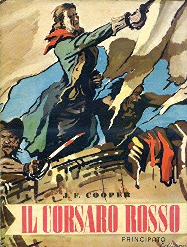 Il corsaro rosso. Traduzione di Simonetta Palazzi