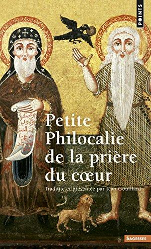 Petite philocalie de la prière du coeur par Jean Gouillard