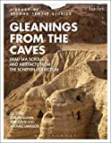 Image of Gleanings from the Caves: Dead Sea Scrolls and Artefacts from the Schøyen Collection