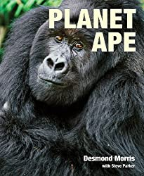 Planet Ape by Desmond Morris (2009-09-10)