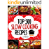 Slow Cooking - Top 500 Slow Cooking Recipes Cookbook