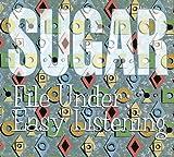 Songtexte von Sugar - File Under: Easy Listening
