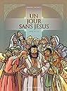 Un jour sans Jésus, tome 6 par Juncker
