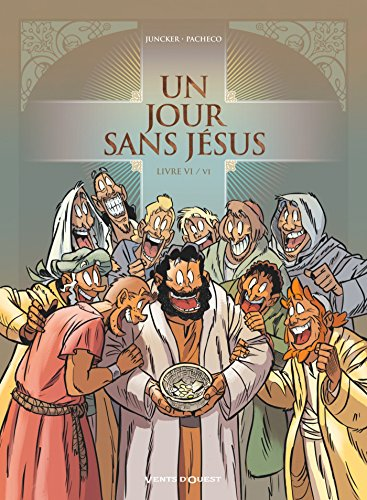 Un jour sans Jésus - Tome 06 par Nicolas Juncker
