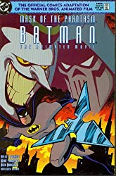Mask of the Phantasm: Batman : the Animated Movie by Kelley Puckett (1993-08-02)