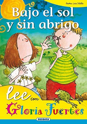 Bajo El Sol Y Sin Abrigo. Lee Con. (Lee Con Gloria Fuertes) por Gloria Fuertes