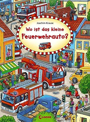 Wo ist das kleine Feuerwehrauto? (Wimmelbilderbücher)