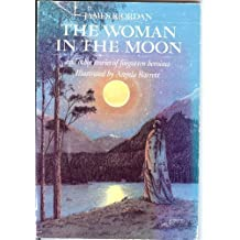 The Woman in the Moon and Other Tales of Forgotten Heroines by James Riordan (1989-08-03)