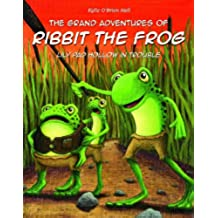 The Grand Adventures of Ribbit the Frog - Lily Pad Hollow in Trouble (English Edition)