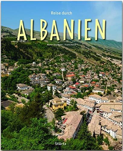 Reise durch Albanien: Ein Bildband mit über 200 Bildern auf 140 Seiten - STÜRTZ-Verlag