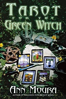 Tarot for the Green Witch by [Moura, Ann]