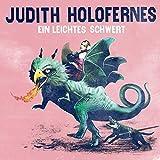 Songtexte von Judith Holofernes - Ein leichtes Schwert