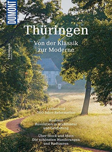 DuMont Bildatlas Thüringen: Von der Klassik zur Moderne