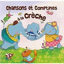 Chansons et Comptines a la Creche