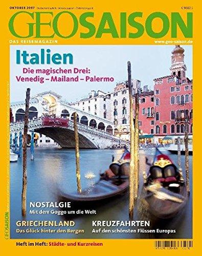 GEO Saison / Italien: Die magischen Drei: Venedig, Mailand, Palermo