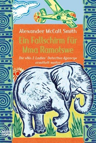 Bastei Lübbe (Bastei Verlag) Ein Fallschirm für Mma Ramotswe: Roman