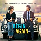begin again - colonna sonora o. s. t. -begin again tutto puo  cambiare