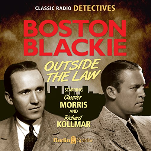 Boston Blackie: Outside The Law