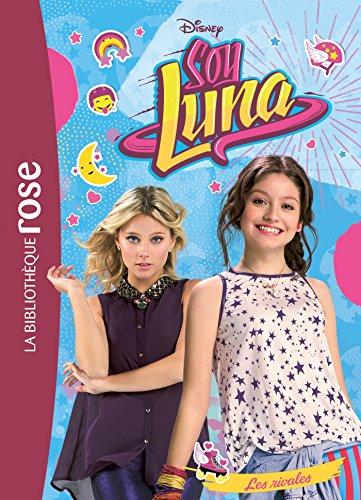 Soy Luna 07 - Les rivales