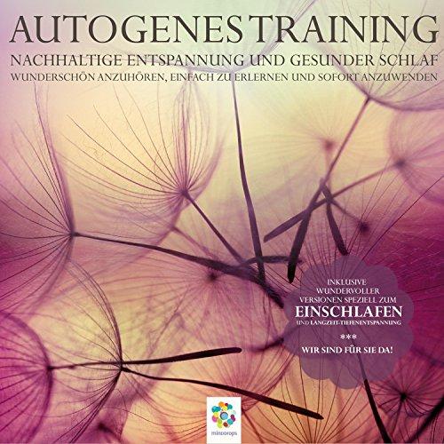 Autogenes Training – Nachhaltige Entspannung und gesunder Schlaf – Minddrops jetzt als MP3 in top Qualität herunterladen. Komplette Alben und Einzeltitel verfügbar – Amazon Music