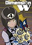 Dimension W Edition simple Tome 4