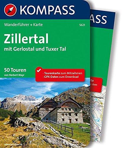 zillertal-mit-gerlostal-und-tuxer-tal-wanderfhrer-mit-extra-tourenkarte-zum-mitnehmen-kompass-wander