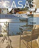 Casas ecológicas (Interiorismo, arquitectura y decoración)