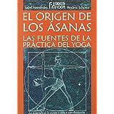 Origen de los asanas, el - las Fuentes de la practica del yoga de Pedro Lopez Pereda (21 ene 2010) Tapa blanda