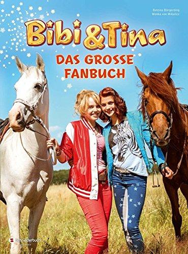 Bibi & Tina - Das große Fanbuch (Für Erwachsene Pferde Kostüm)