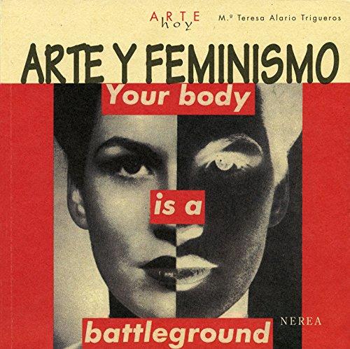 Arte y feminismo (Arte Hoy nº 12) por Mª Teresa Alario